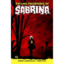 Chilling Adventures Of Sabrina by Roberto Aguirre-Sacasa, 9781627389877