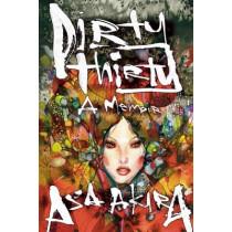 Dirty Thirty: A Memoir by Asa Akira, 9781627781640