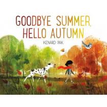 Goodbye Summer, Hello Autumn by Kenard Pak, 9781627794152