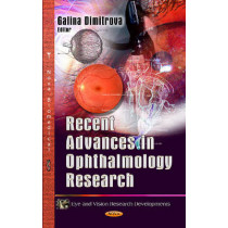 Recent Advances in Ophthalmology Research by Galina Dimitrova, 9781628080216