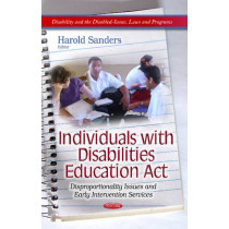 Individuals with Disabilities Education Act: Disproportionality Issues & Early Intervention Services by Harold Sanders, 9781628081800