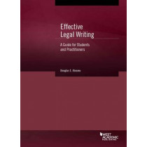 Effective Legal Writing: A Guide for Students and Practitioners by Douglas Abrams, 9781628102352