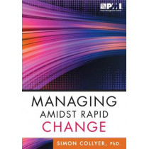 Managing Amidst Rapid Change by Simon Collyer, 9781628250763