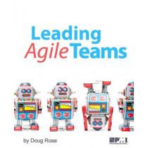 Leading Agile Teams by Doug Rose, 9781628250923