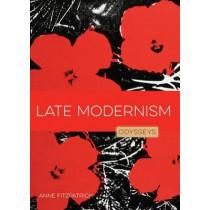 Late Modernism: Odysseys in Art by Anne Fitzpatrick, 9781628321357