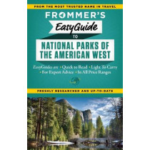 Frommer's EasyGuide to National Parks of the American West by Eric Peterson, 9781628870664