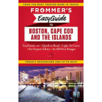 Frommer's EasyGuide to Boston, Cape Cod and the Islands by Laura M. Reckford, 9781628871104