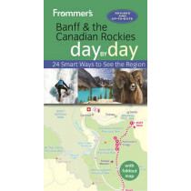 Frommer's Banff and the Canadian Rockies day by day by Christie Pashby, 9781628872880