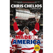 Chris Chelios: Made in America by Chris Chelios, 9781629371405