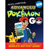 Pojo's Unofficial Advanced Pokemon Go by Triumph Books, 9781629374208