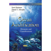 Ocean Acidification: Elements & Considerations by Scott Raisman, 9781629482958