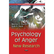 Psychology of Anger: New Research by Maurice G. Penrod, 9781629484655