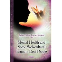 Mental Health & Some Sociocultural Issues in Deaf People by Benito Daniel Estrada Aranda, 9781629485775