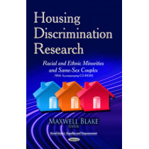 Housing Discrimination Research: Racial & Ethnic Minorities & Same-Sex Couples by Maxwell Blake, 9781629487052
