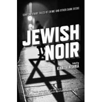Jewish Noir by Kenneth Wishnia, 9781629631110