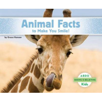 Animal Facts to Make You Smile! by Grace Hansen, 9781629707310