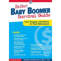 Baby Boomer Survival Guide: Live, Prosper, and Thrive In Your Retirement by Barbara Rockefeller, 9781630060008