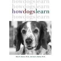 How Dogs Learn by Mary R Burch, 9781630260392