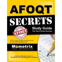 Afoqt Secrets Study Guide: Afoqt Test Review for the Air Force Officer Qualifying Test by Afoqt Exam Secrets Test Prep, 9781630949952