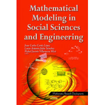Mathematical Modeling in Social Sciences & Engineering by Juan Carlos Cortes Lopez, 9781631173356