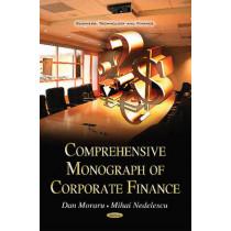 Comprehensive Monograph of Corporate Finance by Dan Moraru, 9781631173561