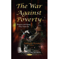 War Against Poverty: Progress & Status, Fifty Years On by Adnan Keoni, 9781631174216