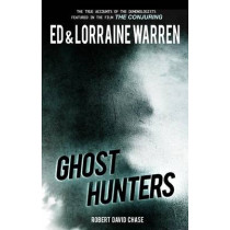 Ghost Hunters: True Stories from the World's Most Famous Demonologists by Ed Warren, 9781631680120