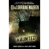 The Haunted: One Family's Nightmare by Ed Warren, 9781631680137
