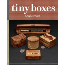 Tiny Boxes: 10 skill-building box projects by Doug Stowe, 9781631864476