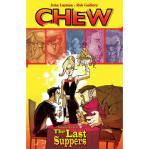 Chew Volume 11: The Last Suppers by John Layman, 9781632156815