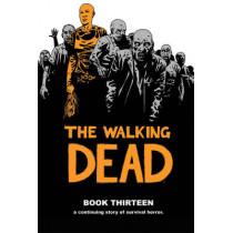 The Walking Dead Book 13 by Robert Kirkman, 9781632159168