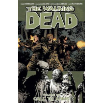 The Walking Dead Volume 26: Call To Arms by Robert Kirkman, 9781632159175
