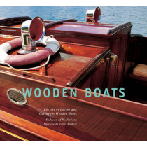 Wooden Boats: The Art of Loving and Caring for Wooden Boats by Andreas af Malmborg, 9781632204769