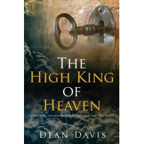 The High King of Heaven by Dean Davis, 9781632320247