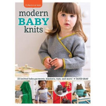 Modern Baby Knits: 23 Knitted Baby Garments, Blankets, Toys, and More! by Tanis Gray, 9781632501523