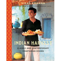 Indian Harvest: Classic and Contemporary Vegetarian Dishes by Vikas Khanna, 9781632862006