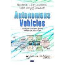 Autonomous Vehicles: Intelligent Transport Systems and Smart Technologies by Nicu Bizon, 9781633213241