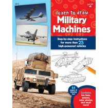 Learn to Draw Military Machines: Step-by-step instructions for more than 25 high-powered vehicles by Tom LaPadula, 9781633220676