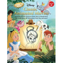 Learn to Draw Disney's Classic Animated Movies: Featuring Favorite Characters from Alice in Wonderland, the Jungle Book, 101 Dalmatians, Peter Pan, and More! by Disney Storybook Artists, 9781633221352