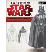 Learn to Draw Star Wars: Learn to Draw Favorite Characters, Including Darth Vader, Han Solo, and Luke Skywalker, in Graphite Pencil by Walter Foster Creative Team, 9781633222588