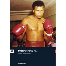 Muhammad Ali: Athlete of the Century by Associated Press, 9781633531475
