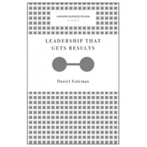 Leadership That Gets Results (Harvard Business Review Classics) by Daniel Goleman, 9781633692626