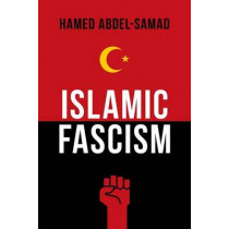 Islamic Fascism by Hamed Abdel-Samad, 9781633881242