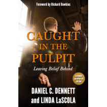 Caught in the Pulpit by Daniel C. Dennett, 9781634310208