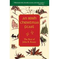 An Irish Christmas Feast: The Best of John B. Keane by John B Keane, 9781634505062