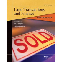 Black Letter Outline on Land Transactions and Finance by Grant S. Nelson, 9781634599368