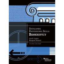 Developing Professional Skills: Bankruptcy by Lois Lupica, 9781634602549