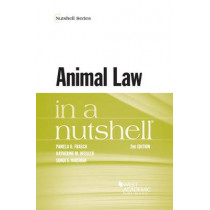 Animal Law in a Nutshell by Pamela Frasch, 9781634602792