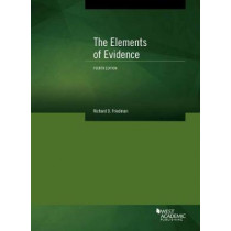 The Elements of Evidence by Richard Friedman, 9781634603454