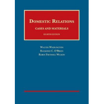 Domestic Relations, Cases and Materials by Walter Wadlington, 9781634608855
